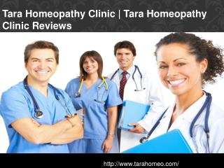 Tara Homeopathy Clinic | Tara Homeopathy Clinic Reviews