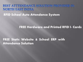 Best Atttendance Solution Provider In North east India