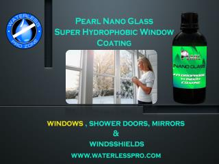 Pearl Nano Glass: You can appreciate a clear view from your Glass.