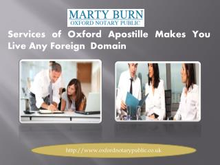 Services of Oxford Apostille Makes You Live Any Foreign  Domain