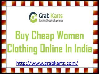 Buy cheap women clothing online in india