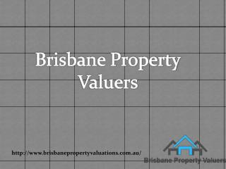 Brisbane Property Valuation: Professional Real Estate Valuation Provider