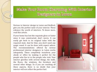 Make Your Room Charming With Interior Designers in Luton