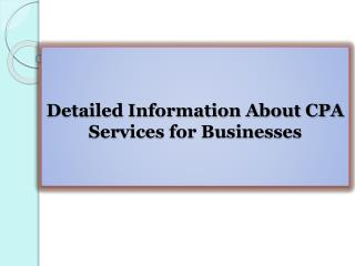 Detailed Information About CPA Services for Businesses