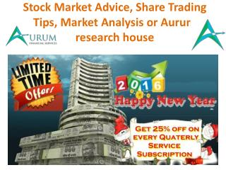 Stock Tips| Stock Cash Tips | Market Analysis & Stock Market Advice or Aurum research house