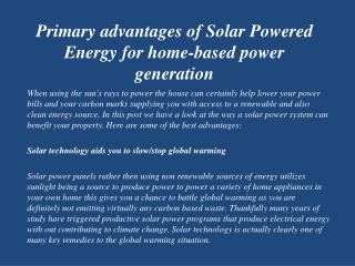 Primary advantages of Solar Powered Energy for home-based power generation