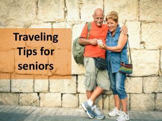 Traveling Tips for seniors