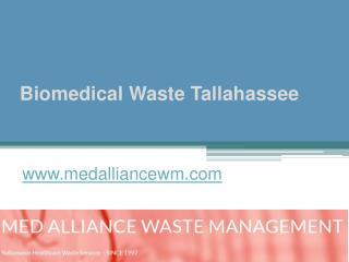Biomedical Waste Tallahassee - www.medalliancewm.com