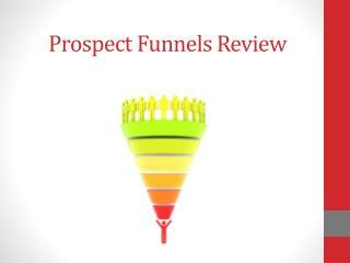 Andrew Darius Prospect Funnels