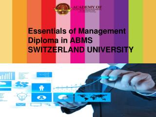 Essentials of Management Diploma in ABMS SWITZERLAND UNIVERSITY