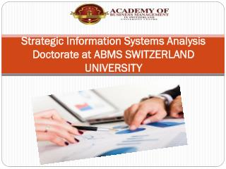 Strategic Information Systems Analysis Doctorate at ABMS SWITZERLAND UNIVERSITY