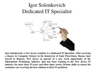 Igor Solonkovich Dedicated IT Specialist