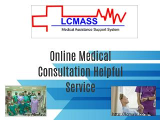 Online Medical Consultation Helpful Service