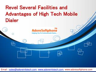 Revel Several Facilities and Advantages of High Tech Mobile Dialer