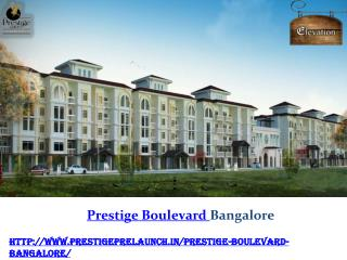 Prestige Boulevard Project Whitefield in Bangalore