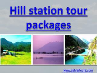 hill station tour package