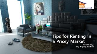 Tips for Renting In a Pricey Market