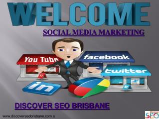 Social Media Marketing by Discover SEO Brisbane