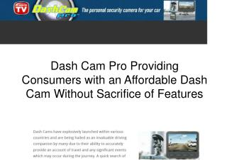Dash Cam Pro | The Affordable Feature Packed Dash Cam