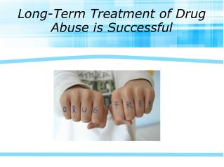 Long-Term Treatment of Dгug Abuse is Successful
