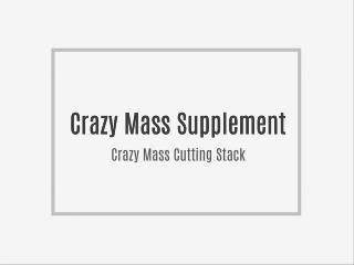 http://www.healthitcongress.com/crazy-mass-cutting-stack-reviews