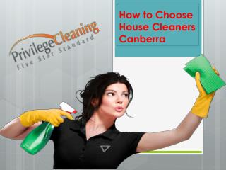 How to Choose House Cleaners Canberra