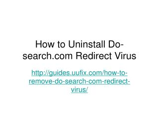 How to uninstall do search.com redirect virus