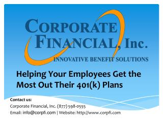 Helping Your Employees Get the Most Out Their 401(k) Plans