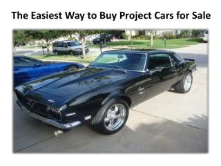 The Easiest Way to Buy Project Cars for Sale