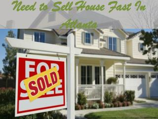 Need to Sell House Fast In Atlanta