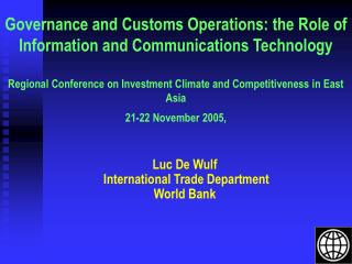 Governance and Customs Operations: the Role of Information and Communications Technology   Regional Conference on Invest