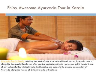 Enjoy Awesome Ayurveda Tour in Kerala