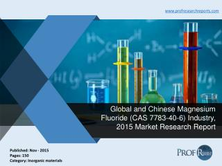 Global and Chinese Magnesium Fluoride Industry Size, Share, Analysis, Report 2015