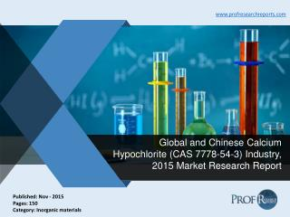 Global and Chinese Calcium Hypochlorite Industry Share, Demand, Growth, Report 2015
