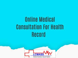 Online Medical Consultation For Health Record