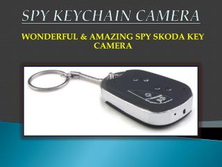 Best Spy Keychain Camera in Delhi