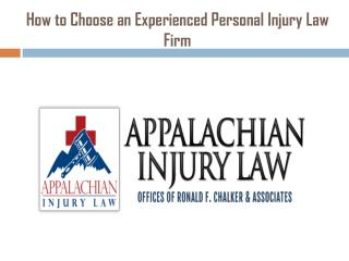 How to Choose an Experienced Personal Injury Law Firm