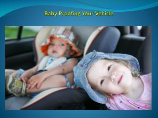 Baby Proofing Your Vehicle