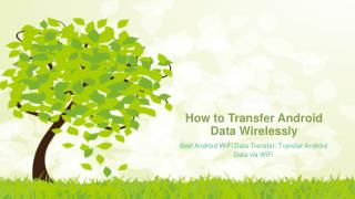 How to Transfer Android Data Wirelessly