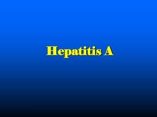 Hepatitis A Contacts 1st case- 2 contacts