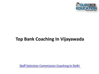 Top Bank coaching in vijayawada