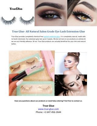 True Glue - All Natural Salon Grade Eye Lash Extension Glue