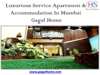 Luxurious Service Apartment & Accommodation In Mumbai - Gagal Home