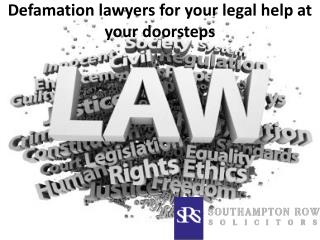 Defamation lawyers for your legal help at your doorsteps
