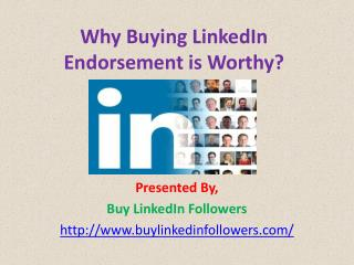 Why buying linked in endorsement is worthy?