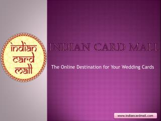 Indian Card Mall – The Leading Online Indian Wedding Card Store