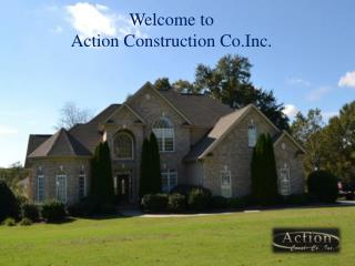 Welcome to action construction co.inc.