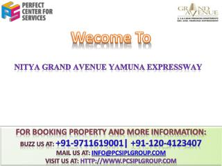 Nitya Group @@  91-9711619001 ## Nitya Grand Avenue