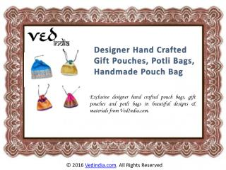 Beautiful Designer Hand Crafted Gift Pouches