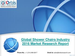 Global Analysis of Shower Chairs  Market 2016-2020 - Orbis Research